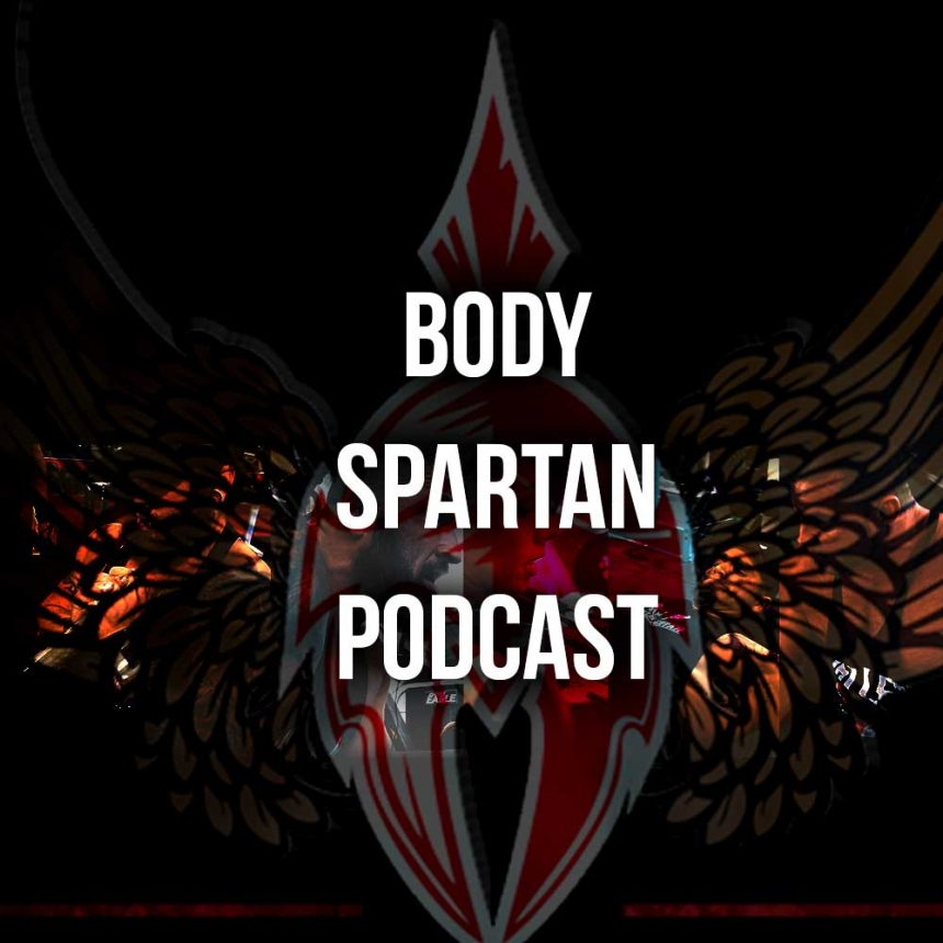 Body Spartan Podcast