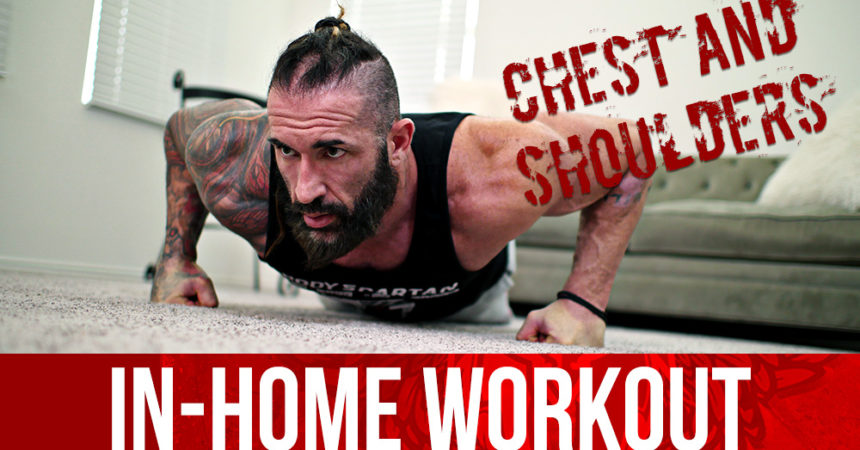 In home chest and shoulders workout